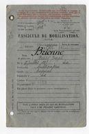 FASCICULE MOBILISATION BRIENNE DESIRE JOSEPH NE 1888 AIX NORD CULTIVATEUR CAPORAL BUREAU VALENCIENNES - Documents