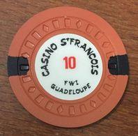 971 GUADELOUPE CASINO SAINT FRANÇOIS JETON DE 10 FRANCS CHIP TOKEN COIN - Casino