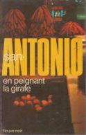 San-Antonio - En Peignant La Girafe - Fleuve Noir