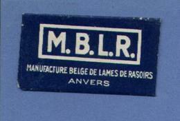 Une Lame De Rasoir  M.B.L.R. (Anvers / Belgique)   (L64) - Razor Blades