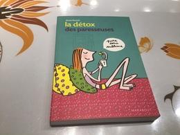 Santé La Détox Des Paresseuses AnneBenoit Prendre Soin De Soi - Salute