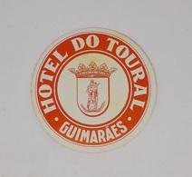 Cx13 CC17) Portugal HOTEL DO TOURAL Guimarães Etiquette Hotel Label Diam. Diam. 9cm - Etiketten Van Hotels