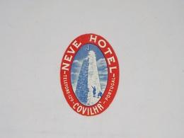 Cx13 CC19) Portugal  NEVE HOTEL Covilhã Etiquette Hotel Label 9x6,5cm - Etiketten Van Hotels
