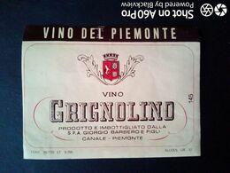 ETICHETTA - ÉTIQUETTE - GRIGNOLINO BARBERO - CANALE (CUNEO) - Rouges