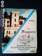 MAGGIORA 1967  CASTELLO DI CONTI CAV. ERMANNO - PREMIO ERCOLE D'ORO 1967 - ETICHETTA - ÉTIQUETTE - Rouges