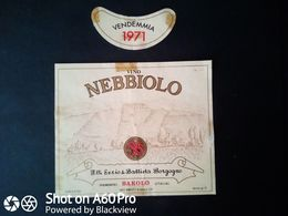 NEBBIOLO 1971 - F.LLI SERIO & BATTISTA BORGOGNO - BAROLO (CUNEO) - ETICHETTA - ÉTIQUETTE - Rouges