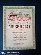 NEBBIOLO CA' ROSSA 1971 - GIUSEPPE ROVINALE - RODDI D'ALBA (CUNEO) - ETICHETTA - ÉTIQUETTE - Rouges