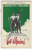 CLB269 - BIBLIOTECHINA LANE MARZOTTO L' ESERCITO ITALIANO - GLI ALPINI - LIBRICINO PERFETTO 1935 INTEGRO 14 PAGINE - Libri, Riviste, Fumetti