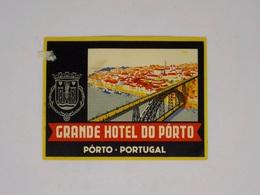 Cx13 CC27) Portugal GRANDE HOTEL DO PORTO  Etiquette Hotel Label 9x12,5cm Pequeno Defeito - Etiketten Van Hotels
