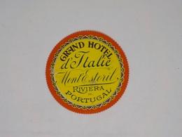 Cx13 CC28) Portugal GRAND HOTEL D'ITALIE Monte Estoril Etiquette Hotel Label Diam. 9cm - Etiketten Van Hotels