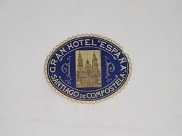 "Cx13 CC35) España Spain GRAN HOTEL ""ESPAÑA"" Santiago De Compostela Etiquette Hotel Label 9,5x7,5cm - Etiketten Van Hotels"