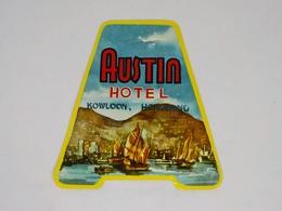 Cx13 CC41) HONG KONG AUSTIN HOTEL Kowloon Hongkong Etiquette Label 13x13,5cm - Etiketten Van Hotels