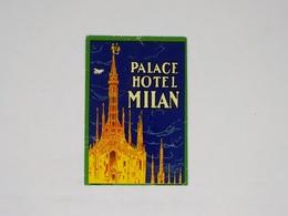 Cx13 CC47) Itália PALACE HOTEL MILAN  Etiquette Label 12x8cm - Etiketten Van Hotels