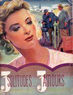3 Solitudes... 3 Amours Par Pierre Mariel - Collection Fontenailles N°59 ( Illustration : Desmé ) - Books, Magazines, Comics