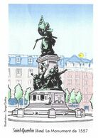 SERGE DUTFOY DESSINATEUR DE BD - SAINT QUENTIN AISNE LE MONUMENT DE 1557,  PAP ENTIER POSTAL FLAMME LA POSTE 2010 - Comics
