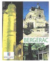 BERGERAC DORDOGNE - EGLISE SAINT JACQUES, CLOITRE DES RECOLLETS, VIEUX BERGERAC, PAP ENTIER POSTAL FLAMME LA POSTE 2009 - Holidays & Tourism