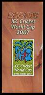 115. BARBADOS 2007 INFORMATION BROCHURE ICC CRICKET WORLD CUP. NO STAMP - Barbados (1966-...)