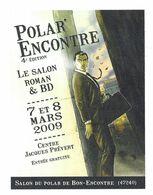 BON ENCONTRE LOT ET GARONNE - POLAR ENCONTRE, SALON ROMAN ET BD 2009, PAP ENTIER POSTAL FLAMME LA POSTE 2010, A VOIR - Comics