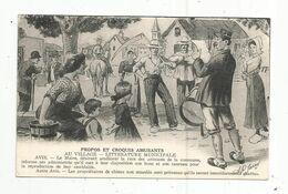Cp , Humour , PROPOS ET CROQUIS AMUSANTS , Au Village ,littérature Municipale, écrite 1945 - Humor