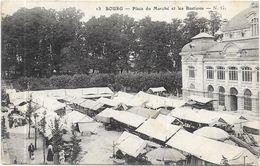 BOURG : PLACE DU MARCHE ET LES BASTIONS - Bourg-en-Bresse