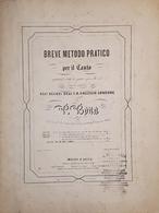Spartiti - Breve Metodo Pratico Per Il Canto - V. Boito - Old Paper