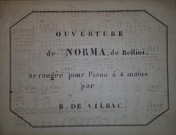 Spartito Manoscritto - Ouverture De Norma De Bellini Pour Piano Par R. De Vilbac - Old Paper