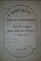 Spartito Manoscritto L'Africaine Opera G. Meyerbeer - Soprano Et Tenore Sec. XIX - Old Paper
