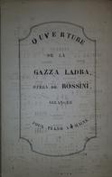 Spartito Manoscritto Ouverture De La Gazza Ladra De Rossini Pour Piano Sec. XIX - Old Paper