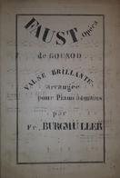 Spartito Manoscritto - Faust De Gounod - Valse Par F. Burgmüller - Secolo XIX - Old Paper