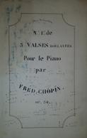 Spartito Manoscritto - Valses Brillantes Pour Piano Par Frédéric Chopin Sec. XIX - Old Paper