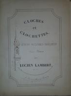 Spartito Manoscritto - Cloches Et Clochettes Pour Piano Par L. Lambert Sec. XIX - Old Paper