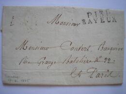 CALVADOS - Marque P13P BAYEUX Sur LAC En Port Payé Du 17/06/1825 Pour Paris Le 20 -2 Photos - Marcophilie (Lettres)