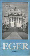 Ungarn - Eger 30er Jahre - 16 Seiten Mit 21 Abbildungen - Folletos Turísticos