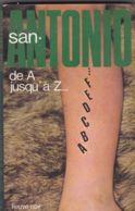 San-Antonio - De A Jusqu'à Z... - Fleuve Noir