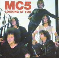 MC5 - Looking At You - CD - Rock