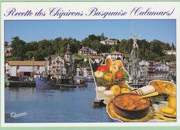 RECETTE DE CUISINE Les Chipirons Basquaise Calamars ( Port De Ciboure ) - Recetas De Cocina