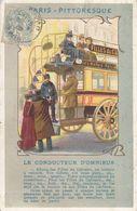 75 - PARIS - PITTORESQUE - Le Conducteur D'omnibus - Petits Métiers à Paris
