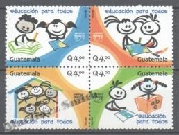 Guatemala 2007 Yvert 583-86, América UPAEP, Education For All- MNH - Guatemala