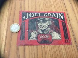 Ancienne Etiquette Vin «JOLI GRAIN - COOP - Imp. J. GUILLOU MORLAIX (29)» - Vino Rosso