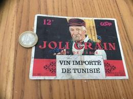 Ancienne Etiquette Vin «JOLI GRAIN - COOP - UCB LORIENT (56) - Imp. DEBAR REIMS (51)» - Vino Rosso