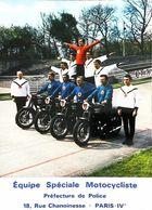 CPM Equipe Spéciale Motocycliste (acrobatie) Préfecture De Police 18 Rue Chanoinesse ParisIV -  Années 70/80s - Policia – Gendarmería