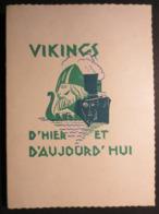 Vikings D'hier Et D'Aujourd'hui - Livre - Histoire De France - 486 à 987  - édition 1930 - B.E - - Histoire