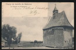 CHAMP DE BATAILLE DE WATERLOO  LA CHAPELLE DE HOUGAUMONT - Waterloo