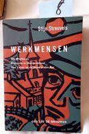 B22/08- Werkmensen, Stijn Streuvels, 1959, 184 Pages, Très Bon état. - Bücher, Zeitschriften, Comics