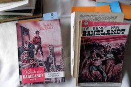 De Bende Van Bakelandt, Verdijck Et Van Contich, Deel 1 + 2, 1955, 351  + 336 Pages. ATTENTION : La Couverture Du Tome 1 - Bücher, Zeitschriften, Comics