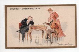 - CHROMO CHOCOLAT GUÉRIN-BOUTRON - PARIS - Partie Compliquée - - Guerin Boutron