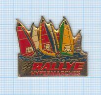 Grand Pin's Voiliers Hypermarchés Rallye - Boten
