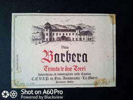 BARBERA TENUTA DELLE DUE TORRI DEL 1970 - FRAZ. ANNUNZIATA, LA MORRA (CUNEO) - ETICHETTA - ÉTIQUETTE - Vino Rosso