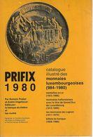 « Catalogue Illustré Des Monnaies Luxembourgeoises (984-1980) » PROBST, R. & UNGEHEUER, A. – Ed. Banque Du Timbre ---> - Books & Software