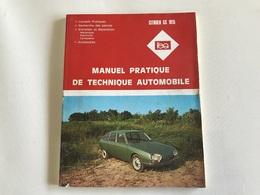 Revue Technique CITROEN GS 1015 - Auto